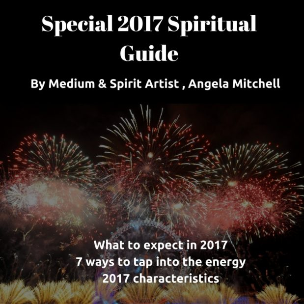 Special 2017 New Year Guidance – 7 ways to tap into the Energy