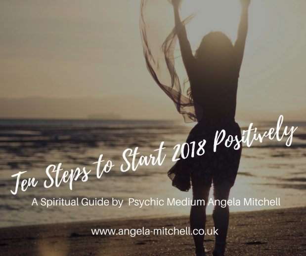 Ten Steps to Start 2018 Positively